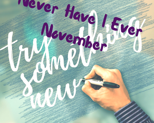 Never Have I Ever – November